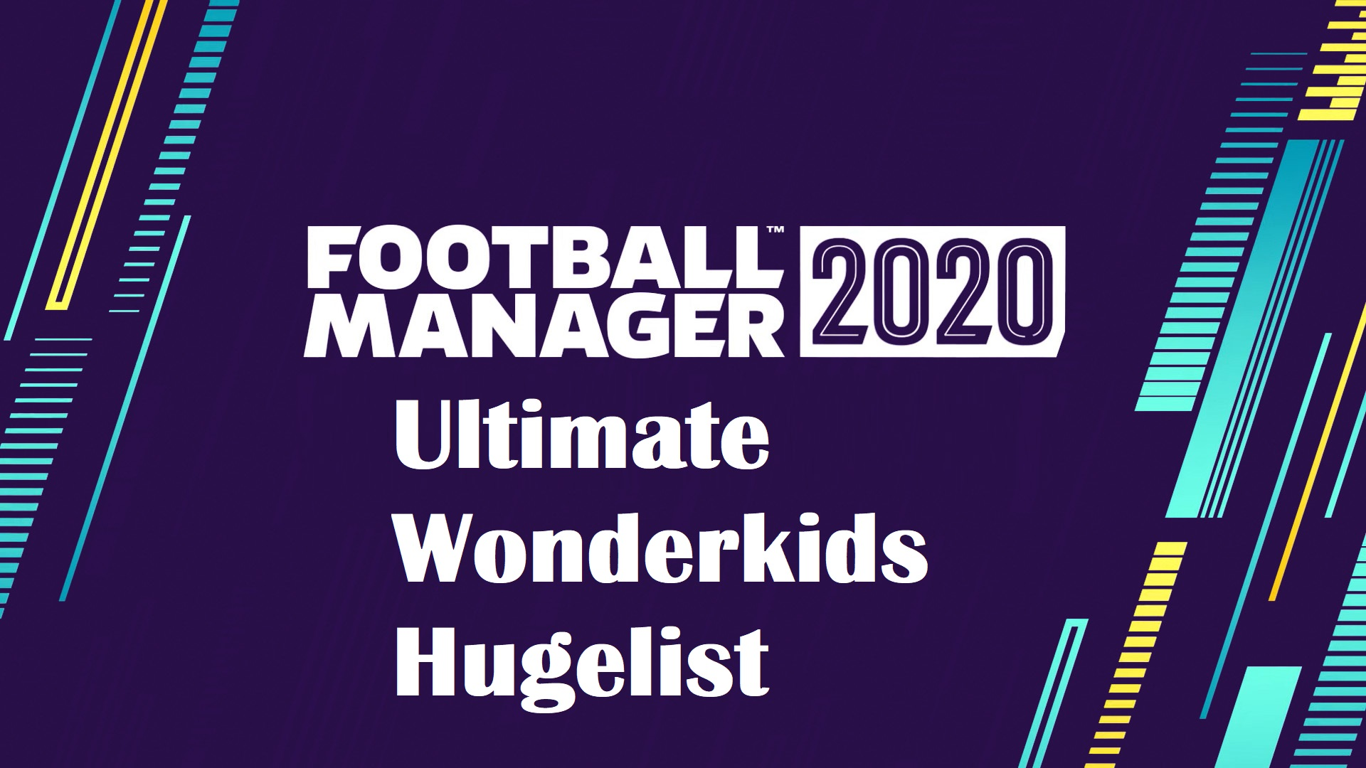 Football Manager 2020: Wonderkids hugelist!