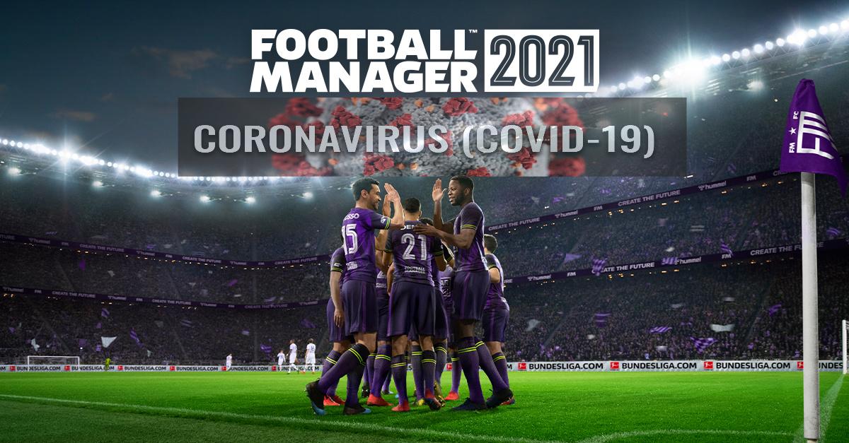 Football Manager 2021: Covid free αλλά προσαρμοσμένο στα νέα δεδομένα