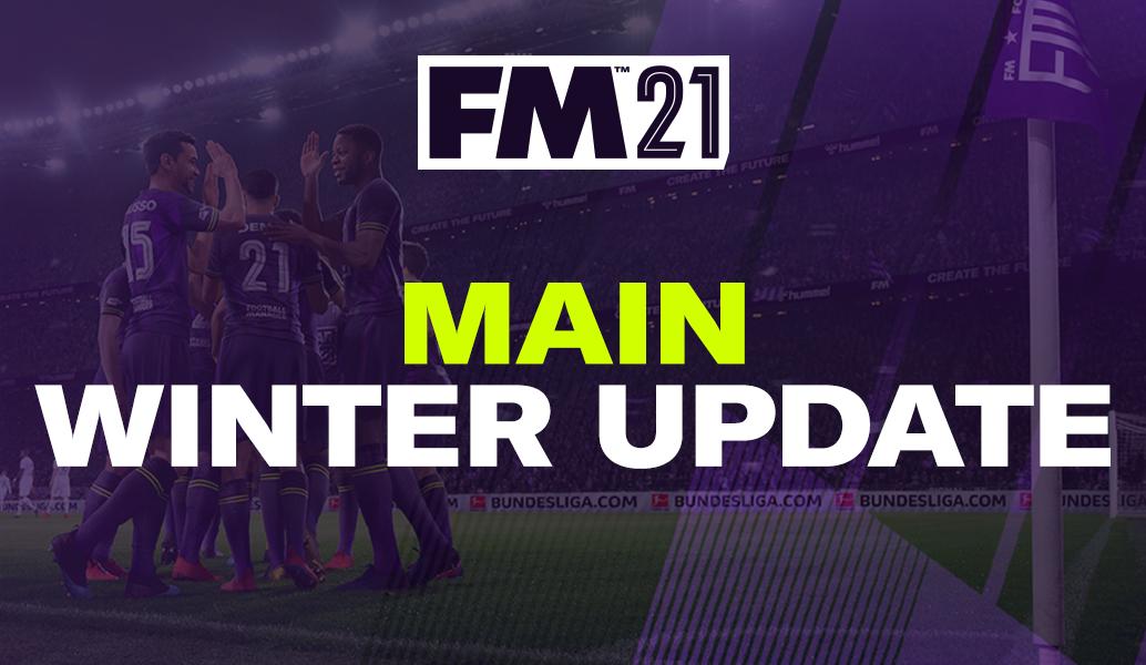Football Manager 2021 winter update: Νέα ρόστερ, νέα database!