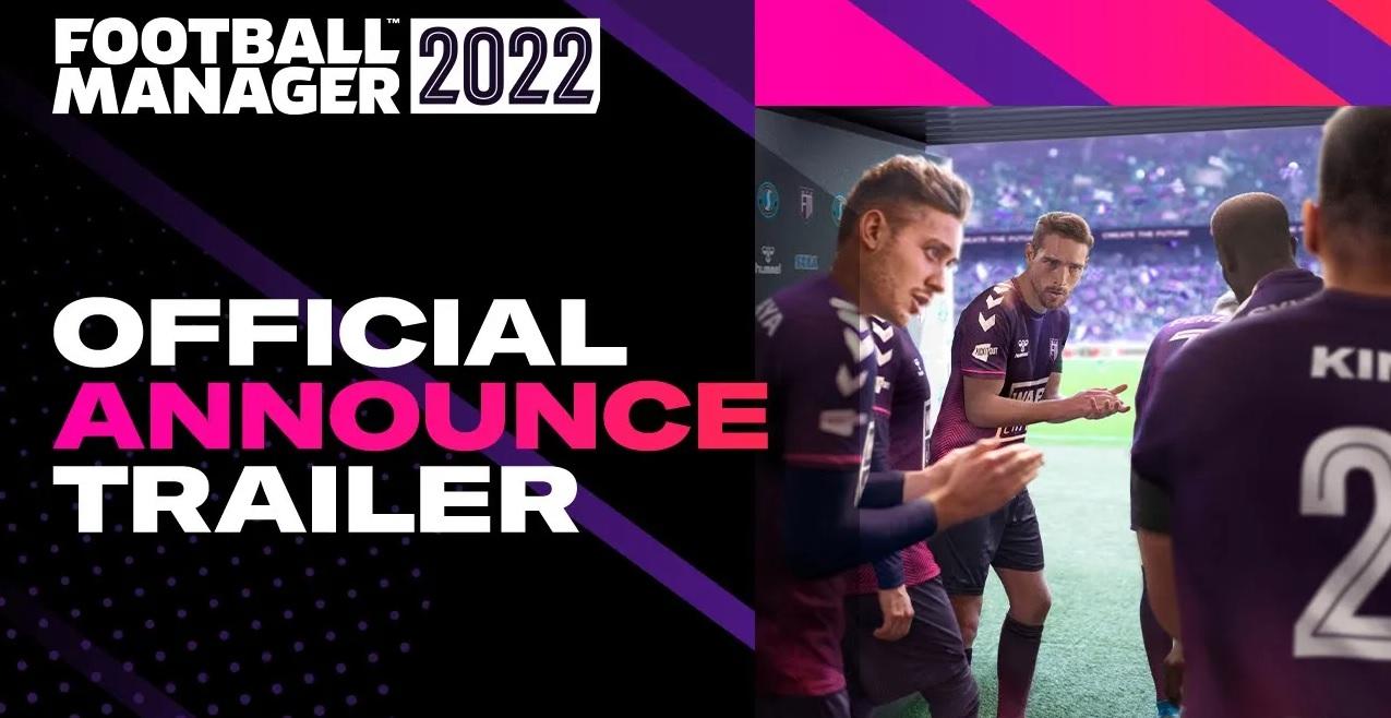 Έρχεται στις 9 Νοεμβρίου! Δες το πρώτο trailer για το Football Manager 2022 (vid)