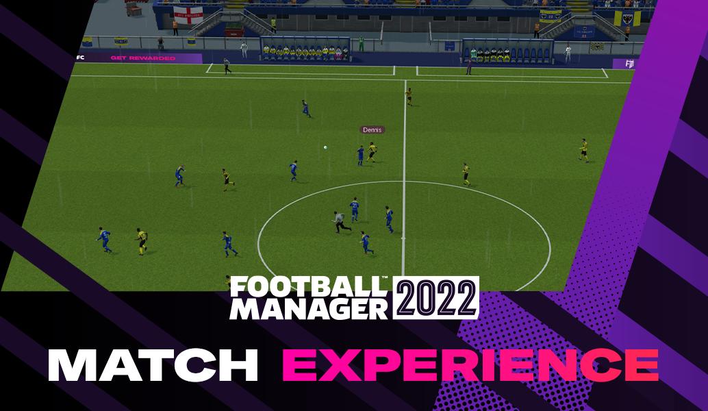 Παρουσίαση FM22: Οι αλλαγές στην match engine μέσα από 4 video!